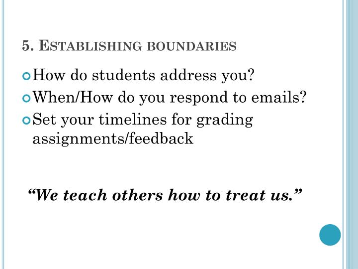 5. Establishing boundaries