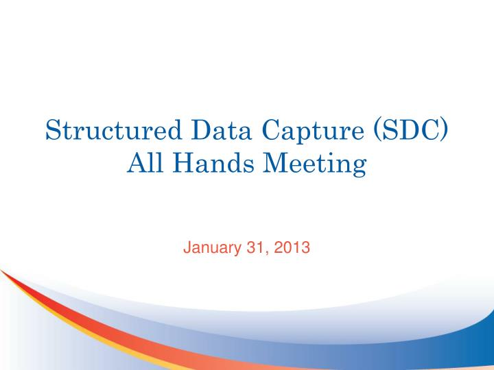 structured data capture sdc all hands meeting n.