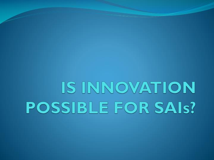 is innovation possible for sais n.