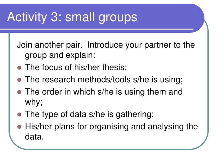 Activity 3: small groups