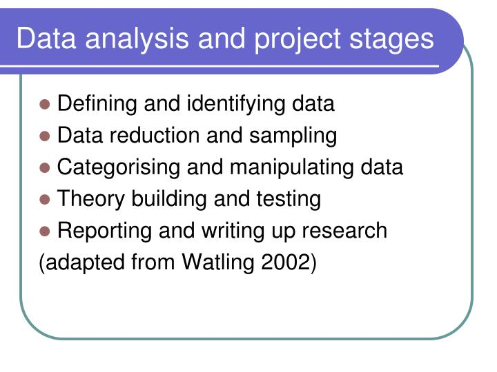 Data analysis and project stages