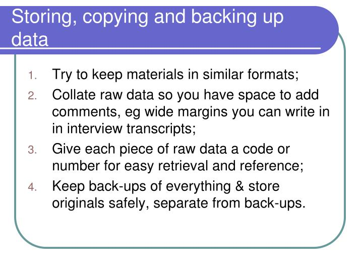 Storing, copying and backing up data