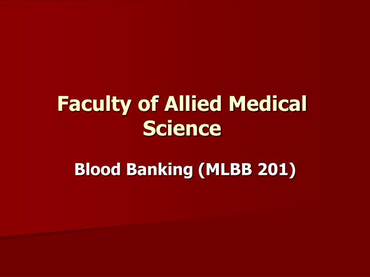 faculty of allied medical science n.