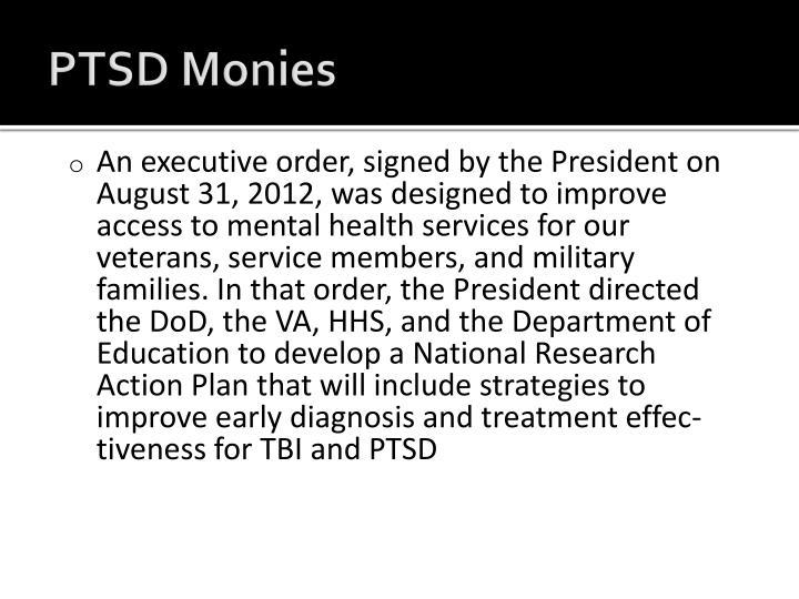 PTSD Monies