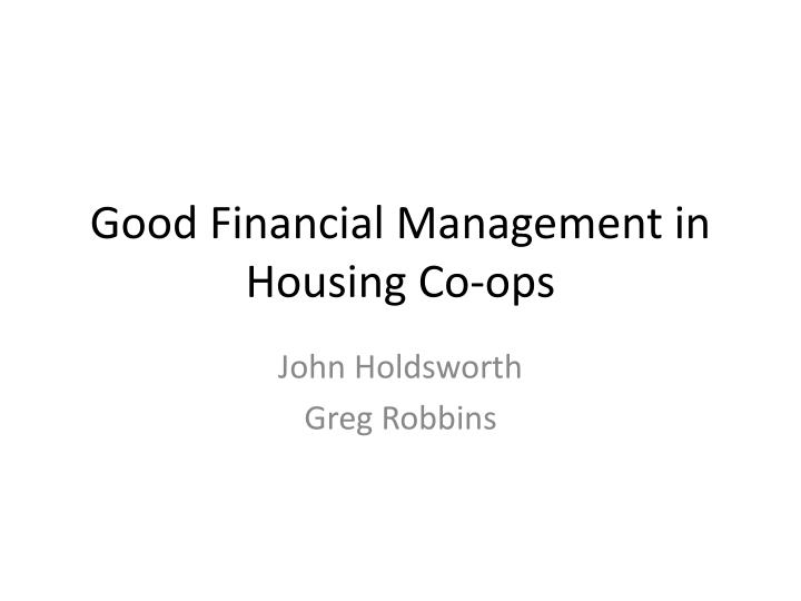 good financial management in housing co ops n.