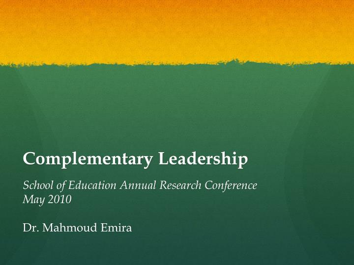 Complementary leadership