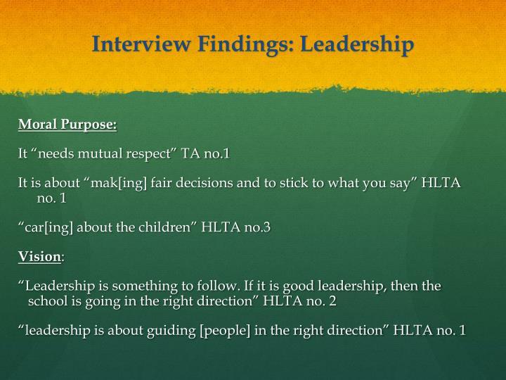 Interview Findings: Leadership