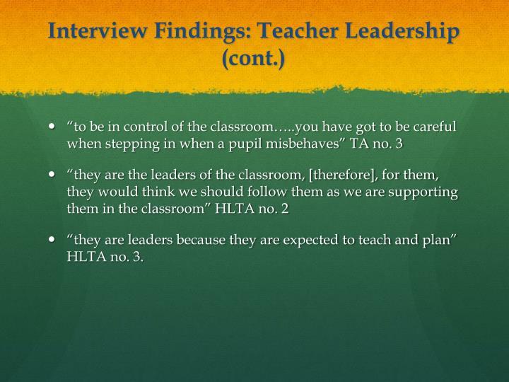 Interview Findings: Teacher Leadership (cont.)