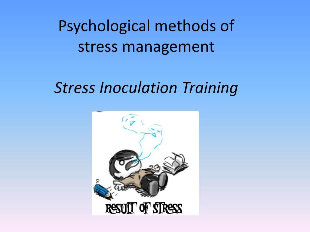 PPT - Psychological methods of stress management Stress ...