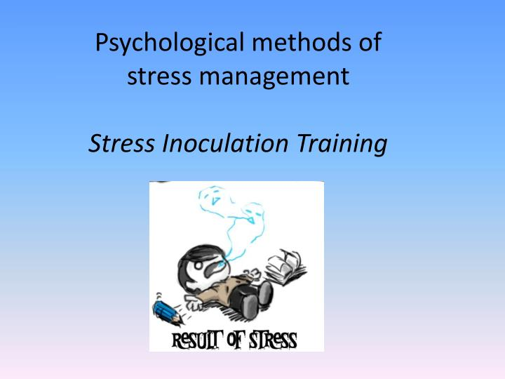 a description of psychological stress which is a result of many factors Stress is the physical, mental and emotional human response to a particular stimulus, otherwise called as 'stressor' it is the adaption/coping-response that helps the body to prepare for challenging situations stress can be either negative or positive, depending on the stressor.