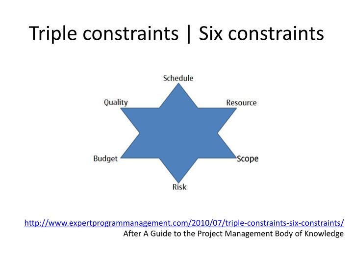 Triple constraints | Six constraints