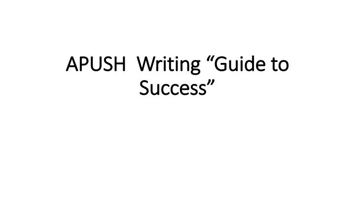 apush writing guide to success n.