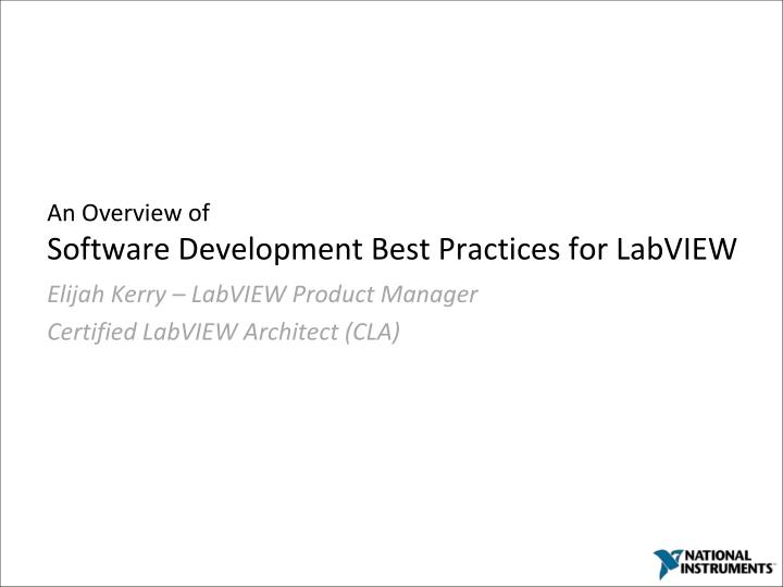 an overview of software development best practices for labview n.