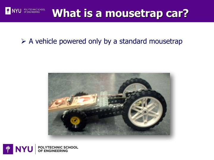 What is a mousetrap car?