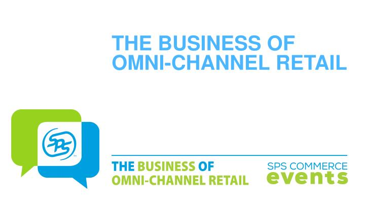 the business of omni channel retail n.