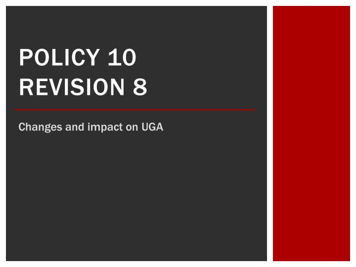 policy 10 revision 8 n.