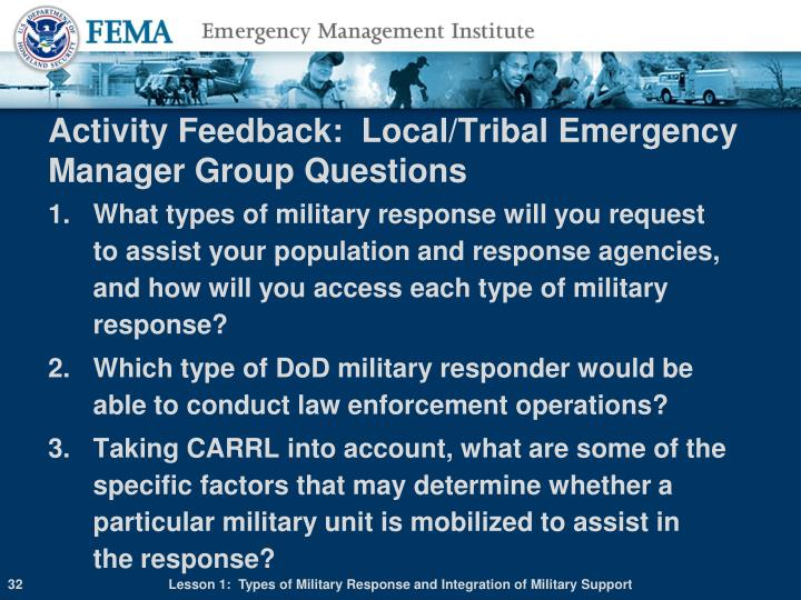 Activity Feedback:  Local/Tribal Emergency Manager Group Questions