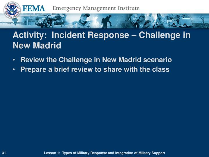 Activity:  Incident Response – Challenge in New Madrid