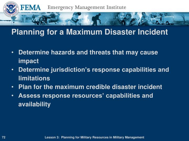Planning for a Maximum Disaster Incident
