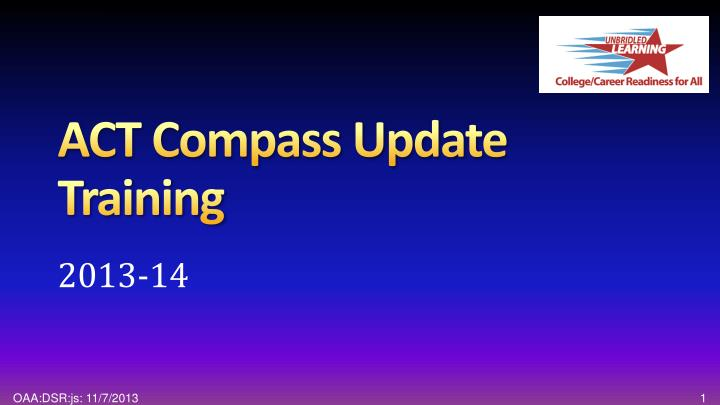 act compass update training n.