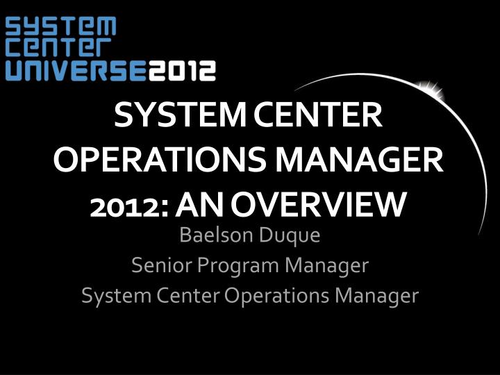 system center operations manager 2012 an overview n.