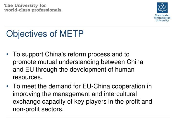 Objectives of METP