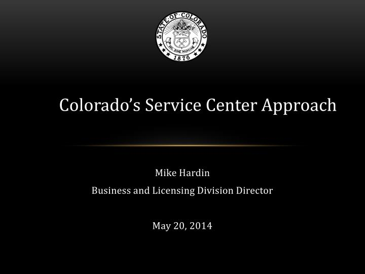 mike hardin business and licensing division director may 20 2014 n.