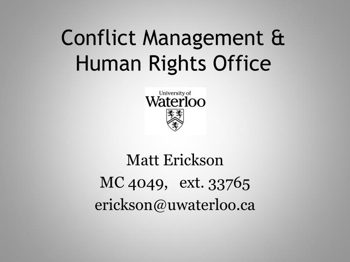Conflict Management & Human Rights Office