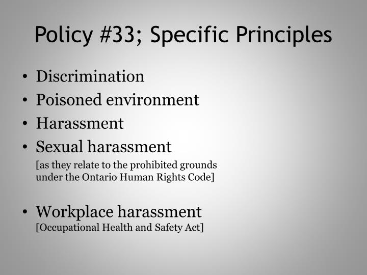 Policy #33; Specific Principles