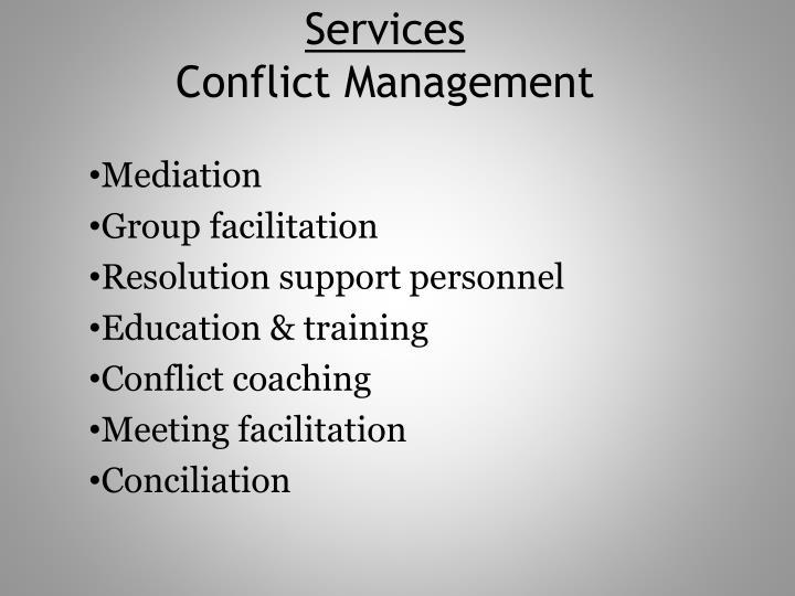 Services conflict management