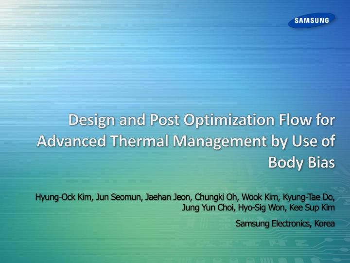 design and post optimization flow for advanced thermal management by use of body bias n.