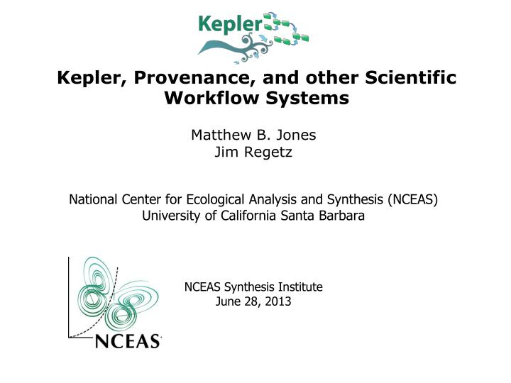 kepler provenance and other scientific workflow systems n.