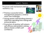 level 2 factors