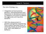level 4 factors