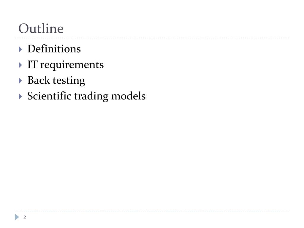 PPT - Introduction to Algorithmic Trading Strategies Lecture