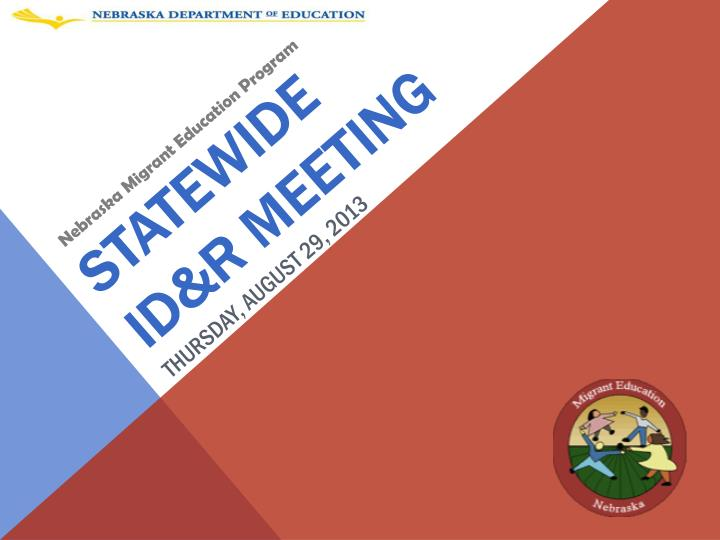 Statewide id r meeting thursday august 29 2013