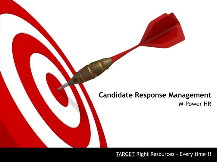 candidate response management n.