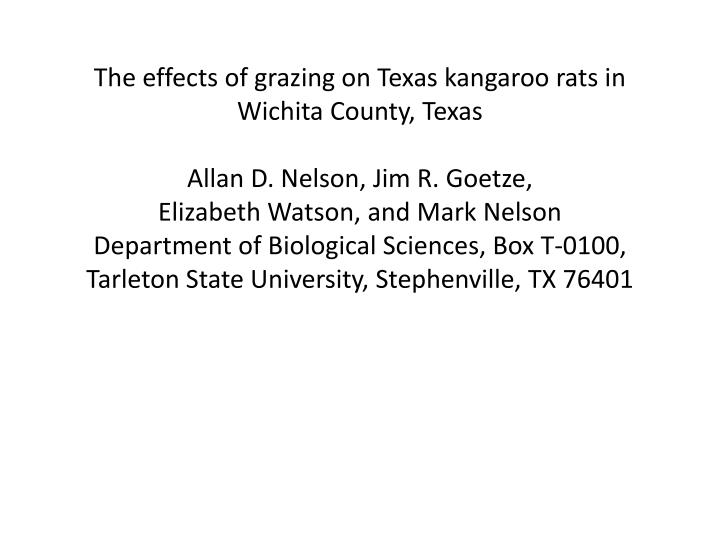 The effects of grazing on Texas kangaroo rats in