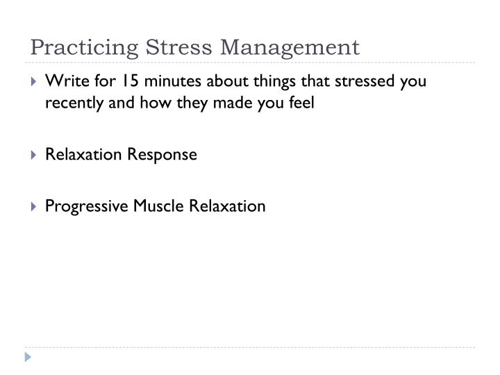 Practicing Stress Management