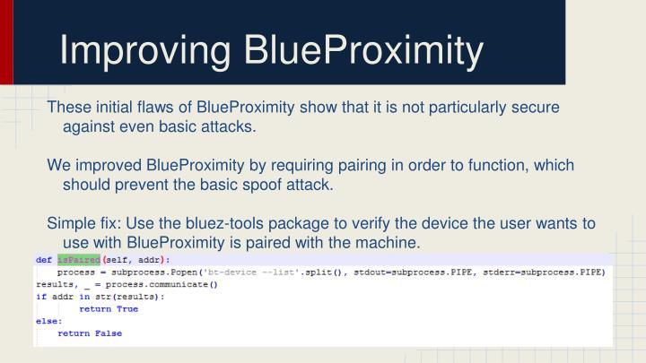 Improving BlueProximity