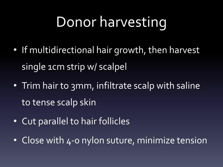 Donor harvesting