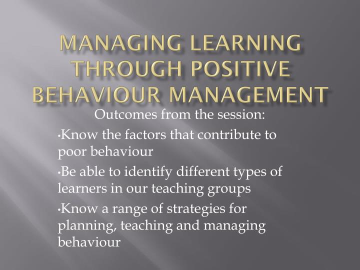 managing learning through positive behaviour management n.