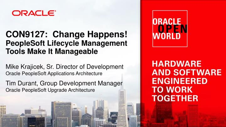 con9127 change happens peoplesoft lifecycle management tools make it manageable n.