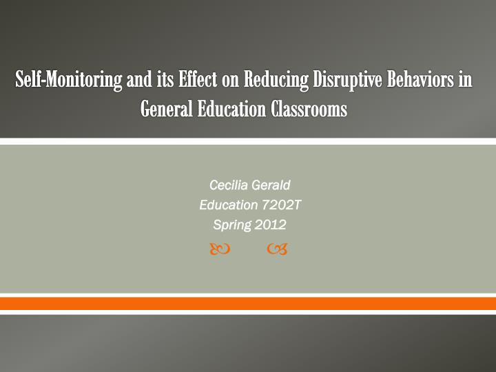 self monitoring and its effect on reducing disruptive b ehaviors in general e ducation c lassrooms n.