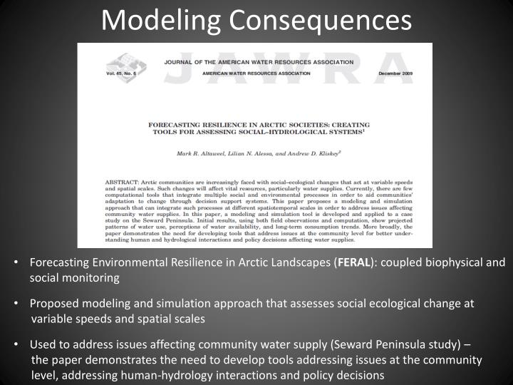 Modeling Consequences
