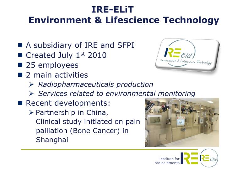 A subsidiary of IRE and SFPI