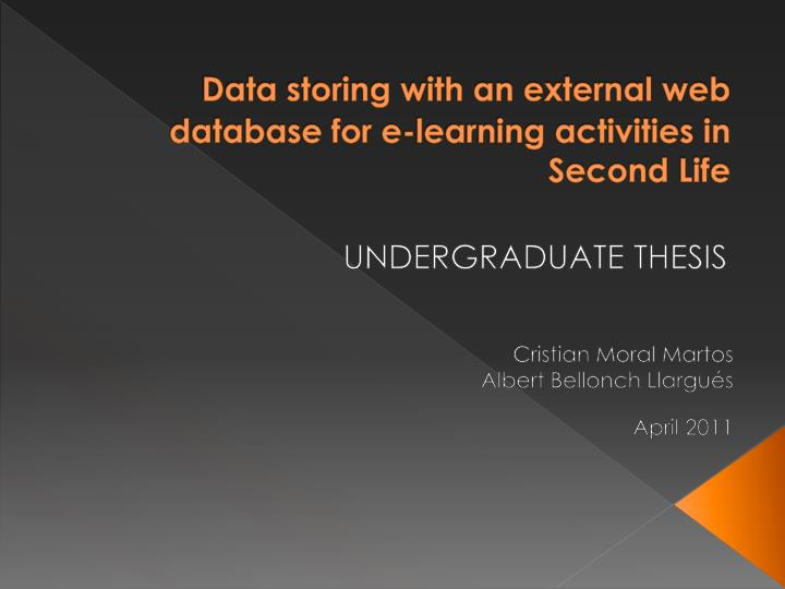 data storing with an external web database for e learning activities in second life