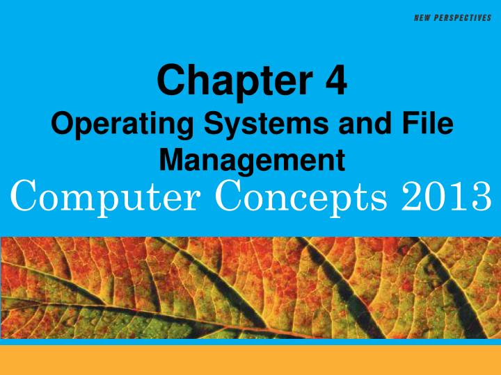 chapter 4 operating systems and file management n.