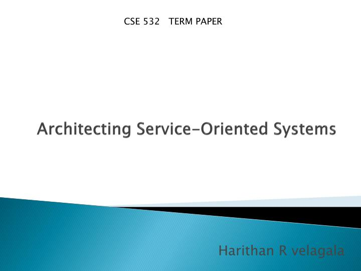 architecting service oriented systems n.