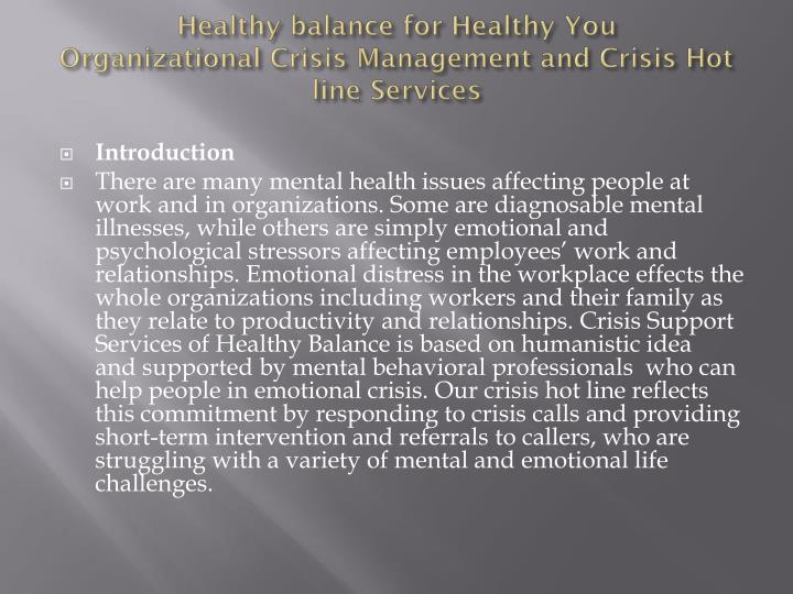 healthy balance for healthy you organizational crisis management and crisis hot line services n.